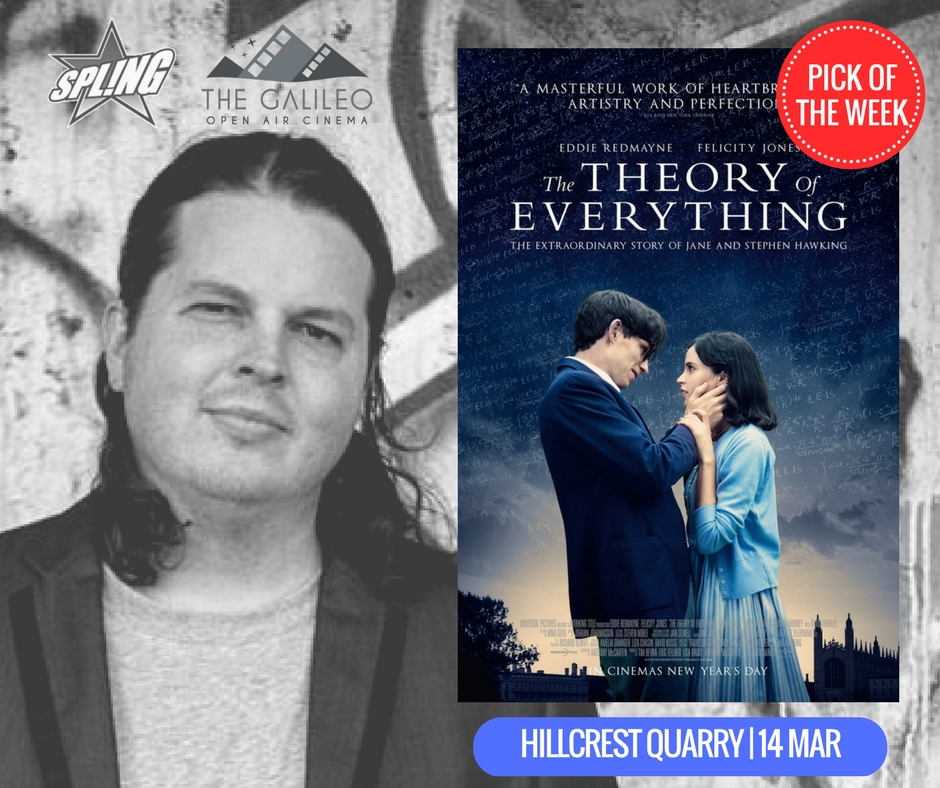 Spling's Pick of the Week - The Theory of Everything @ Hillcrest Quarry