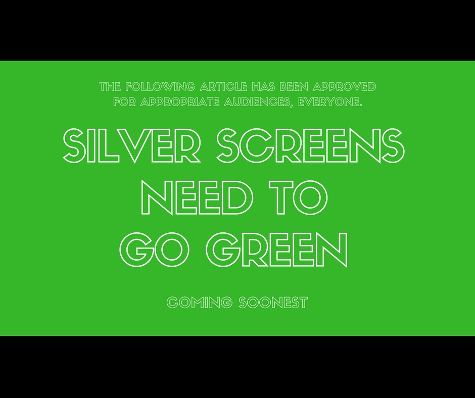 Silver Screens Need to Go Green - Movie Theatres Recycling